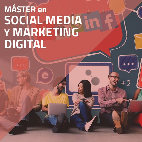 Máster en Social Media y Marketing Digital